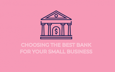 Choosing the best bank for your small business